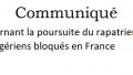 Communiqué Concernant la poursuite du rapatriement des Algériens bloqués en France
